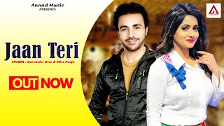 Jaan Teri Gurvinder Brar & Miss Pooja [ Official Video ] 2012 - Anand Music
