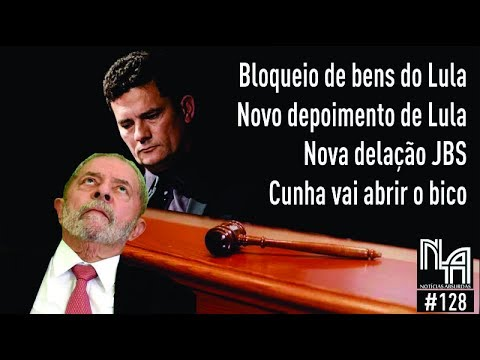 Bloqueio de bens de Lula / Nova delação JBS  / Cunha vai abrir o bico