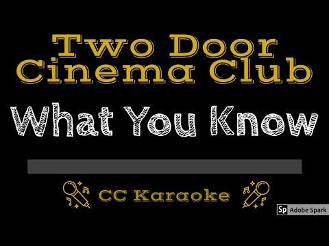 Two Door Cinema Club • What You Know (CC) [Karaoke Instrumental Lyrics]