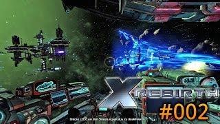 Let's play: X REBIRTH | #002 - Yisha muss bei uns bleiben ... vorerst | Deutsch / Full HD