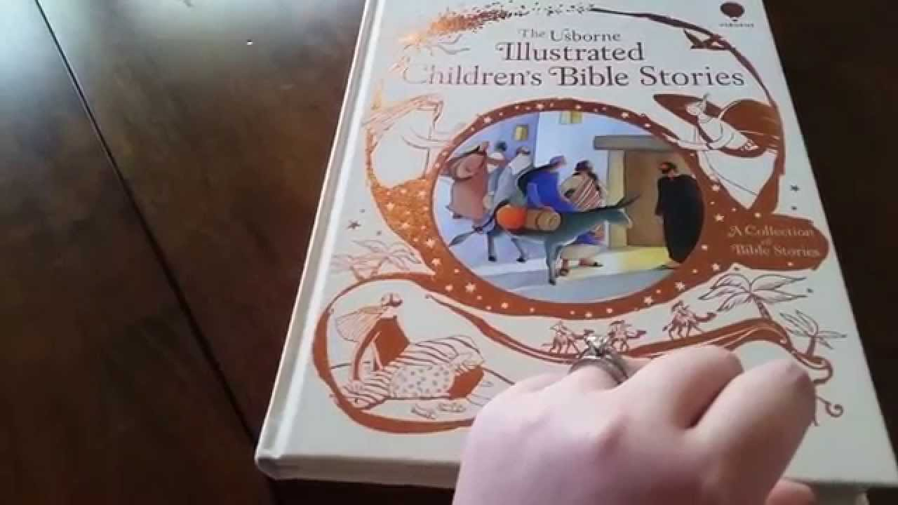 the usborne illustrated children u0027s bible stories youtube