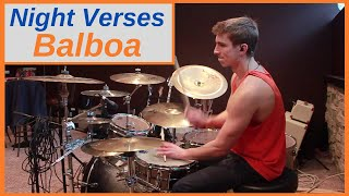 Night Verses | Balboa | Drum Cover