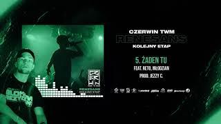 Czerwin TWM - Żaden tu ft. ReTo, Młodzian // prod. Jezzy C.