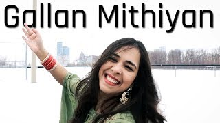 Gallan Mithiyan | Mankirt Aulakh | Dance Cover | Niketa Sidhu