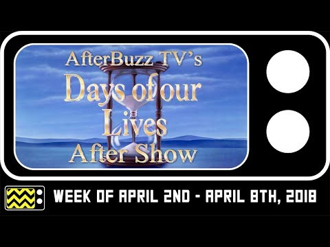 Days Of Our Lives for April 2nd - April 8th, 2018 Review & Reaction | AfterBuzz TV
