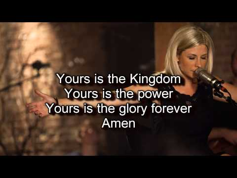Our Father - Bethel Live (Worship song with Lyrics) 2012 Album