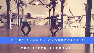 The Fifth Element | Choreografie | MILES SHANE