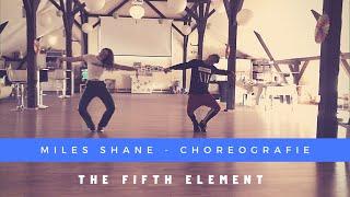 The Fifth Element   Choreografie   MILES SHANE