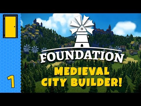 Foundation - Part 1: Founding a NEW CITY! - Let's Play Foundation Alpha