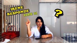 IRENE RESPONDE *parte 01*