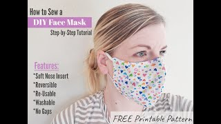 How to sew a NO GAP - DIY Medical Face mask step-by-step Tutorial with Free Printable Pattern