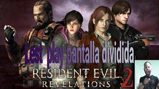 Resident evil revelations 2 | Capitulo 1 | pantalla divida  | lest play español