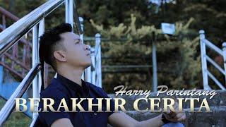 BERAKHIR CERITA - HARRY PARINTANG (SINGLE TERBARU 2020)