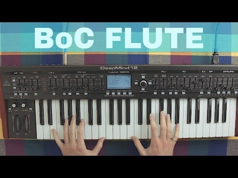 BEHRINGER DEEPMIND 12 BOARDS OF CANADA STYLE FLUTE SOUND DESIGN TUTORIAL ~ Synthesize This! Ep.16