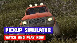 Pickup Simulator · Game · Gameplay