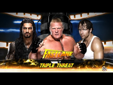 Roman Reigns vs.Dean Ambrose vs Brock Lesnar- No.1 Contender : Fastlane, WWE 2K16 Prediction