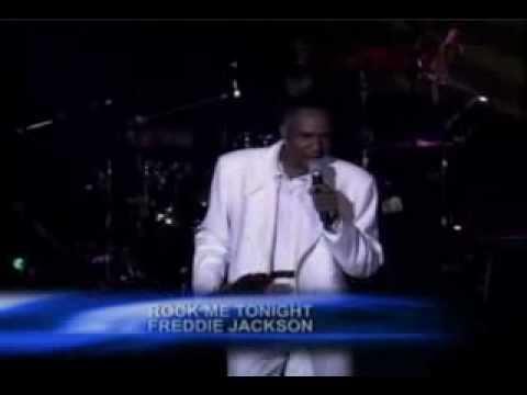 Freddie Jackson - Rock Me Tonight (For Old Times Sake) Live