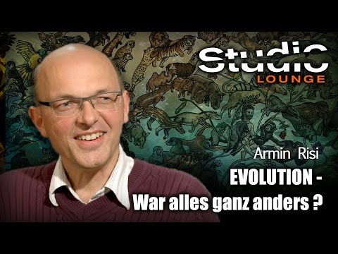 Evolution - war alles ganz anders? - Armin Risi