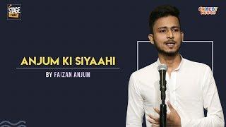'Anjum Ki Siyaahi' - Slam Poetry | Faizan Anjum | Stagetime, ComedyMunch