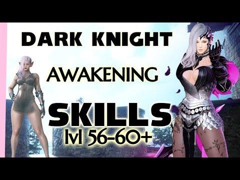 2019 AWAKENING Skill Guide For Dark Knight 56-60+ On Xbox And PC | DK BDO BDX Black Desert