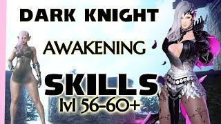 2019 AWAKENING Skill Guide for Dark Knight 56-60+ on Xbox and PC   DK BDO BDX Black Desert