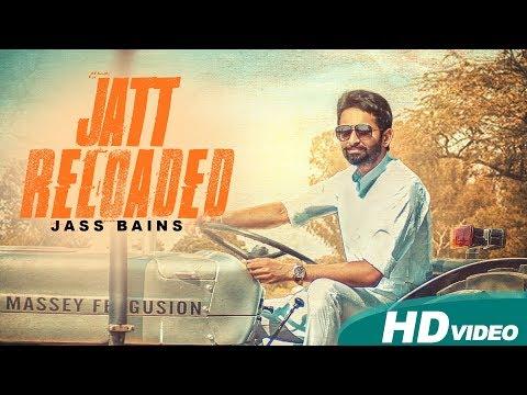 Jatt Reloaded | Jass Bains | Full Punjabi Video Song 2017 | Blue Hawk Productions