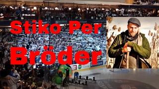 Leksand-Rögle 130330 - Stiko Per Larsson - Bröder live