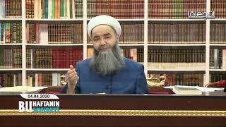 04 Nisan 2020 Tarihli Bu Haftanın Sohbeti - Cübbeli Ahmet Hocaefendi Lâlegül TV