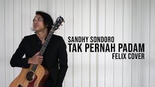 Download Lagu Sandhy Sondoro Tak Pernah Padam Felix Cover mp3