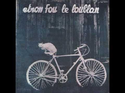 Etron Fou Leloublan - Sololo Brigida