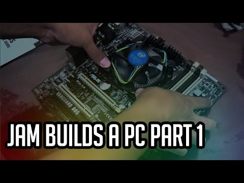 Jam Online TV: Clueless Jam builds a PC Part 1
