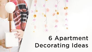 6 Awesome Apartment Decorating Ideas