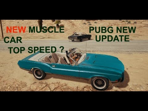 Pubg New Muscle Car Top Speed Rawknee Games Youtube