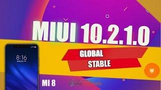 MIUI 10.2.1.0 обзор годное обновление MI 8 (android 9)