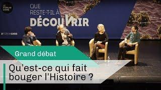 Qu'est-ce qui fait bouger l'histoire ? | Grand débat | CNRS