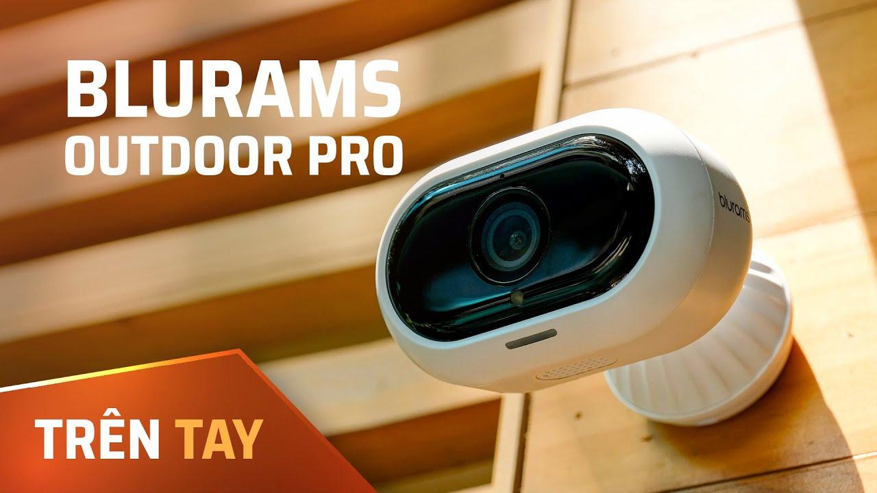 Camera quan sát thông minh Blurams Outdoor Pro: Dễ thiết lập, nhiều công nghệ