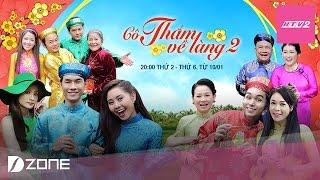 Teaser 1 Cô Thắm về làng Phần 2 (Phát sóng 20:00, từ 10.01.2017)