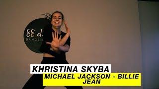 Choreography by Khristina Skyba | Mickael Jackson - Bilie Jean | D.Side Dance Studio
