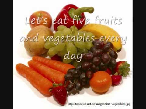 Eat Five Fruits and Vegetables