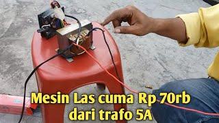 Mesin LAS CUMA Rp70rb,buatan sendiri.