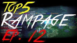 PhDotA - Top5 Rampage Ep. 12