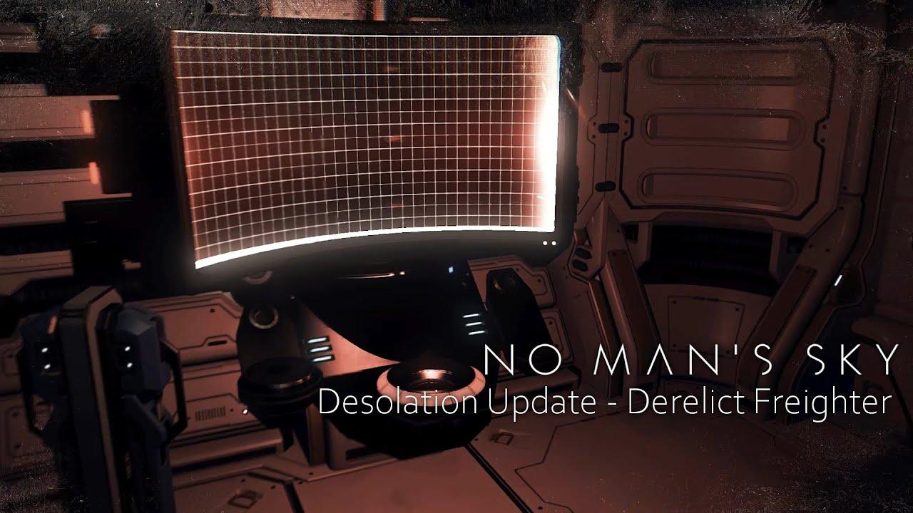 No Man's Sky Desolation Update - 遺棄貨物船 Derelict Freighter ...