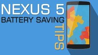 Nexus 5 Top 10 Battery Saving Tips