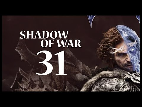 Middle-earth: Shadow of War Gameplay Walkthrough Let's Play Part 31 (KING OF INSULTS)