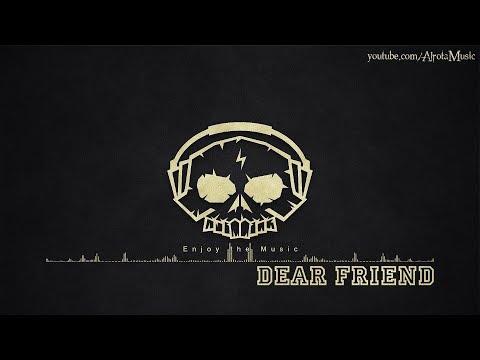 Dear Friend By Sugar Blizz - [Beats, 2010s Pop Music]
