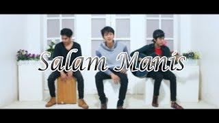 Salam Manis - FoLaen ft. Angger LaoNeis & Vian LaoNeis