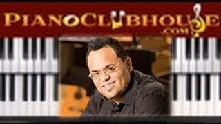 "♫ How to play ""TASTE AND SEE"" by Israel Houghton (piano tutorial lesson)"