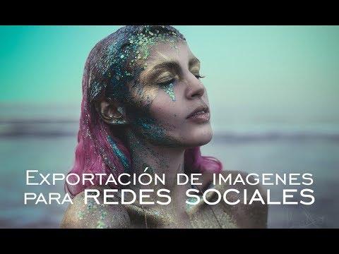 COMO EXPORTAR NUESTRAS IMAGENES PARA WEB Y REDES SOCIALES | Irene Ziel