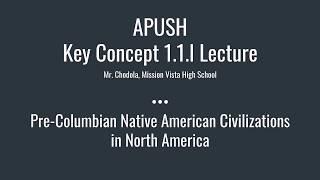 Video APUSH Key Concept 1.1.I: Pre-Columbian Native American Civilizations in North America download MP3, 3GP, MP4, WEBM, AVI, FLV Juli 2018