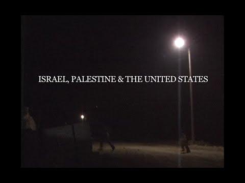 Israel, Palestine & The US
